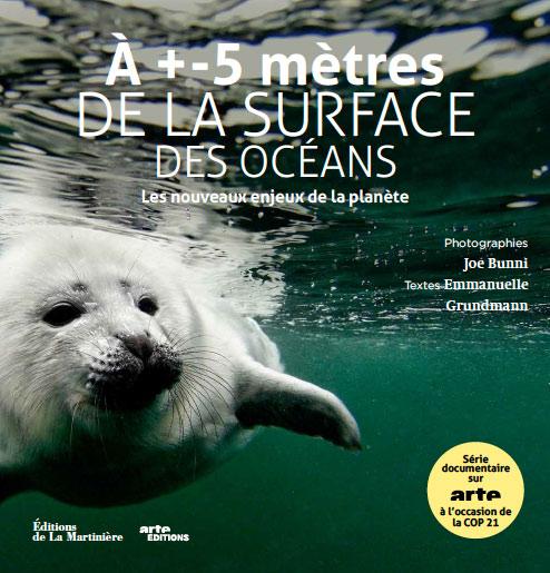 Couverture du livre : À +- 5 mètres de la surface des océans. Les nouveaux enjeux de la planète